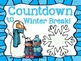 Winter Break & Christmas Countdown Mini Posters~not just for students!  FREEBIE!