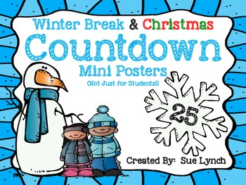 Winter Break & Christmas Countdown Mini Posters~not just f