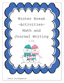 Winter Break Common Core Activities for Math and Writing
