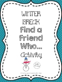 Winter Break Find a Friend Who... Activity