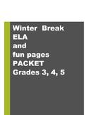 WINTER BREAK - Holiday Break - ELA Packet, Grades 3, 4, 5