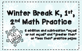 Winter Break K, 1st, 2nd Equal/Not Equal, Greater than/Less than Math Practice