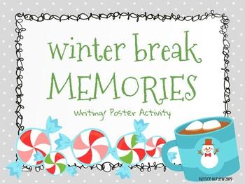 Winter Break Memories- Writing/ Poster Activity