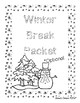 Winter Break Packet 1st-2nd Grade