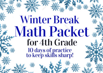 Winter Break Packet / Christmas Holiday Packet - 4th Grade Math