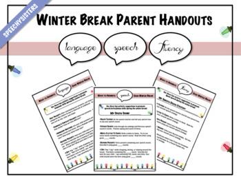 Winter Break Parent Handouts: Articulation, Language, Fluency
