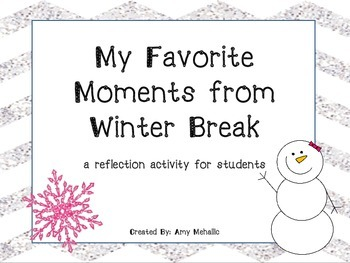 Winter Break Reflection Activity Favorite Moments Christmas Vacation New Years