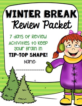 Winter Break Review Packet to Keep the Brain in Tip-Top Sh