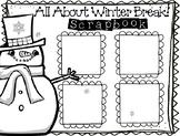 Winter Break Scrapbook! ELA - Writing - Winter Break - Write about Winter Break