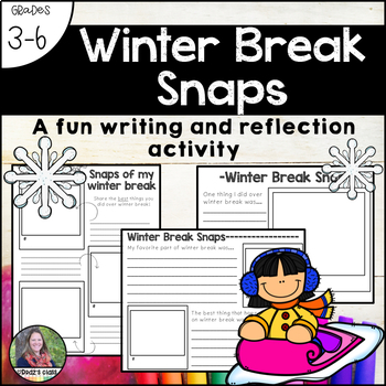 Winter Break Snaps-a reflection and writing activity