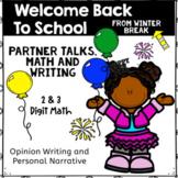 Winter Break Welcome Back - Partner Talks, Writing, Drawing, Math