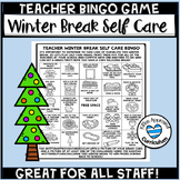 Winter Break for Teachers Self Care Bingo