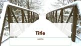 Winter Bridge PowerPoint Template (Blank Presentation - Theme Only)