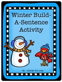Winter Build A Sentence Activity