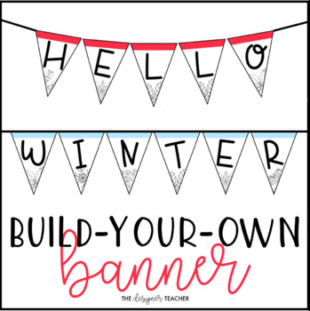 Winter Banner Letter Pennants {Build Your Own}