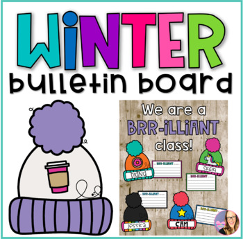 Winter Bulletin Board - BRR-illiant Work