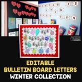 Winter Bulletin Board Letters | EDITABLE