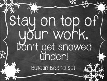 Winter Bulletin Board Set. Don't get snowed under! Snowflakes