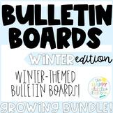 Winter Bulletin Boards- Growing Bundle!