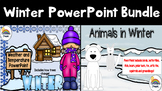 Winter Bundle PowerPoints (Animals in Winter and Winter Weather Seasons)