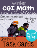Winter CGI Math Word Problems Numbers 0-100 Task Cards Grades 1-3