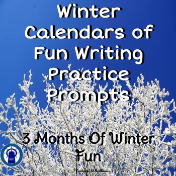 Winter Calendars of Fun Writing Prompts