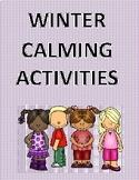 Winter Calmimg Activities