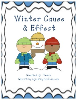 Winter Cause & Effect