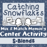 Winter Center Activity - Catching Snowflakes {S-Blends}