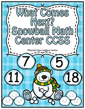 Winter Center ~ Snowball Math ~ CCSS Aligned