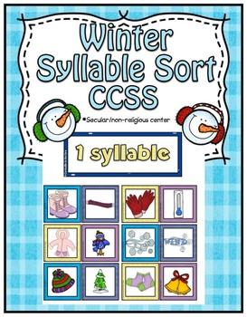 Winter Center ~ Syllable Sort ~CCSS