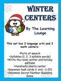 Winter Centers- Language Arts and Math Centers