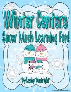 "Winter Centers - ""Snow"" Much Learning Fun!"
