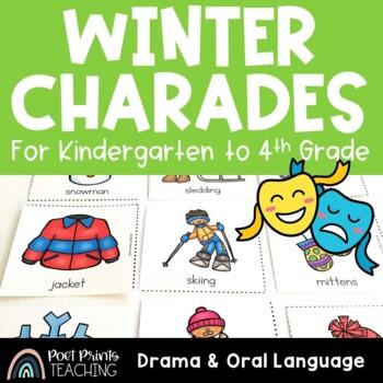 Winter Charades, Drama and Oral Language Activity