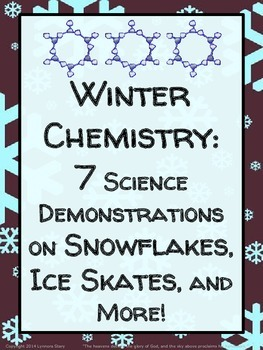 Winter Chemistry: 7 Science Demonstrations on Snowflakes,