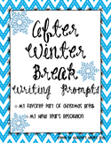 After Christmas Winter Break Writing Prompts Favorite Part & New Year Resolution