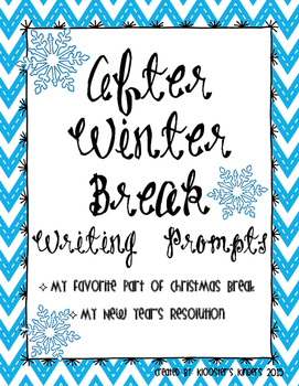 After Christmas Winter Break Writing Prompts Favorite Part