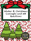 Winter & Christmas Concepts & WH Questions