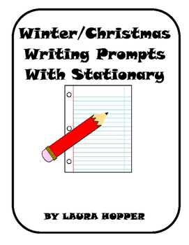 Winter/Christmas Writing Prompts With Stationary