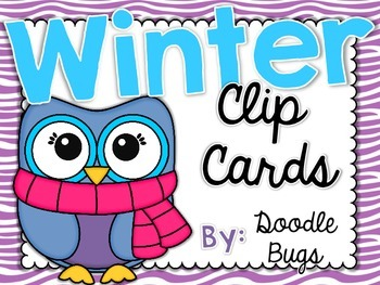 Winter Clip Cards: Numbers, Telling Time, Counting, Facts, ABC order & More