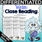 Winter Close Reading: Differentiated Reading Passages & Text-Dependent Questions