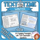 Winter Close Reading  and Comprehension Passages with Text-Dependent Questions