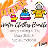 Winter Clothes Bundle -Literacy, Math, Social Emotional, M