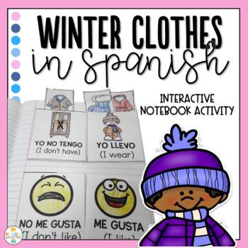Winter Clothes in Spanish Interactive Notebook - Ropa de Invierno