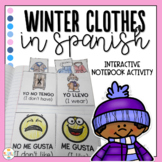 Winter Clothes in Spanish Interactive Notebook - Ropa de Invierno