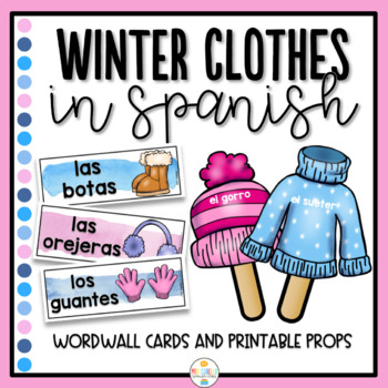 Winter Clothes in Spanish Wordwall and Props - Ropa de Invierno