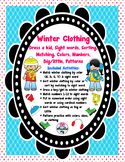 Winter Clothing: Dress a Kid, Sight Words, Big/Little, Col