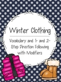 Winter Clothing: Vocabulary and 1- and 2-Step Direction Following with Modifiers