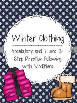 Winter Clothing: Vocabulary and 1- and 2-Step Direction Fo