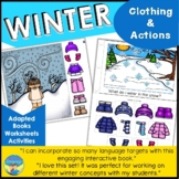 Winter Language Activities: Winter Clothes and Activities Adapted Book